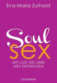 Soulsex - Zurhorst, Eva-Maria