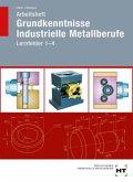 Arbeitsheft Grundkenntnisse Industrielle Metallberufe