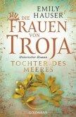 Tochter des Meeres / Die Frauen von Troja Bd.2