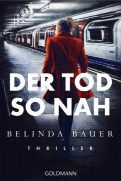 Der Tod so nah - Bauer, Belinda
