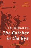 J. D. Salinger's The Catcher in the Rye (eBook, ePUB)