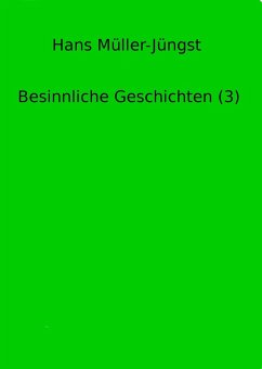 Besinnliche Geschichten (3) (eBook, ePUB) - Müller-Jüngst, Hans