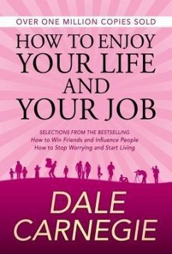 How to Enjoy Your Life and Your Job (eBook, ePUB)