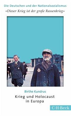 'Dieser Krieg ist der große Rassenkrieg' (eBook, ePUB) - Kundrus, Birthe