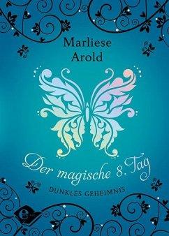 Dunkles Geheimnis / Der magische achte Tag Bd.2 - Arold, Marliese