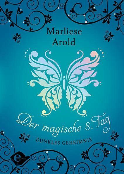 Dunkles Geheimnis / Der magische achte Tag Bd.2