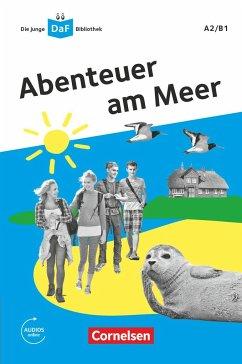 Die junge DaF-Bibliothek A2/B1 - Abenteuer am Meer