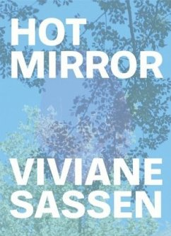 Viviane Sassen: Hot Mirror - Sassen, Viviane; Clayton, Eleanor