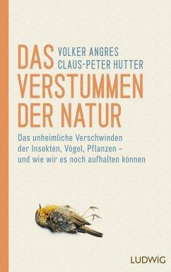 Das Verstummen der Natur - Angres, Volker; Hutter, Claus-Peter
