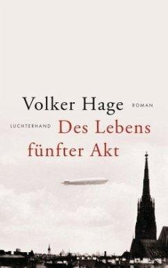 Des Lebens fünfter Akt - Hage, Volker