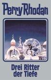 Drei Ritter der Tiefe / Perry Rhodan - Silberband Bd.144
