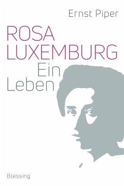 Rosa Luxemburg - Piper, Ernst