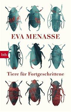 Tiere für Fortgeschrittene - Menasse, Eva