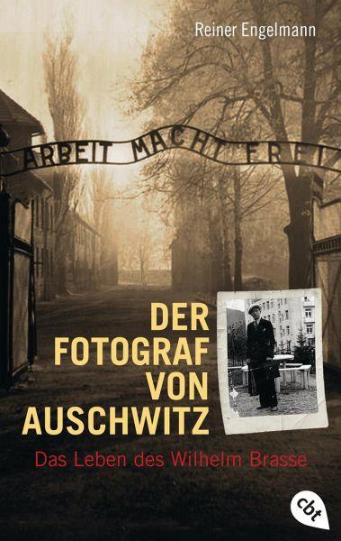 Reiner Engelmann-Der Fotograf von Auschwitz