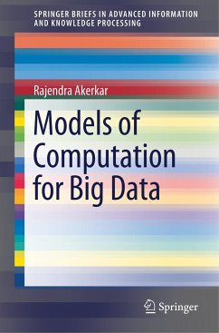Models of Computation for Big Data