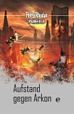 Aufstand gegen Arkon / Perry Rhodan - Neo Platin Edition Bd.17