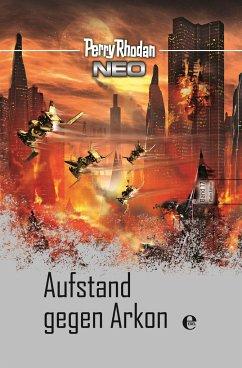 Aufstand gegen Arkon / Perry Rhodan - Neo Platin Edition Bd.17 - Rhodan, Perry
