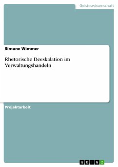 Rhetorische Deeskalation im Verwaltungshandeln - Wimmer, Simone