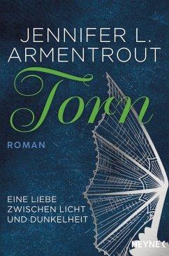 Torn - Eine Liebe zwischen Licht und Dunkelheit / Wicked Bd.2 - Armentrout, Jennifer L.