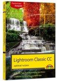 Lightroom Classic CC - optimal nutzen