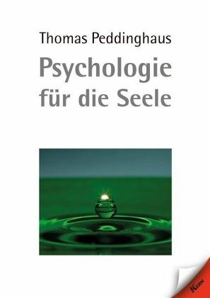Psychologie für die Seele - Peddinghaus, Thomas