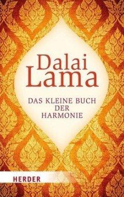 Das kleine Buch der Harmonie - Dalai Lama XIV.