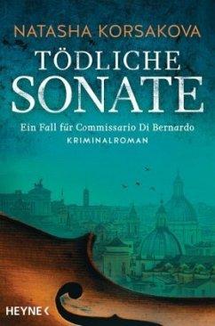 Tödliche Sonate / Commissario Di Bernardo Bd.1 - Korsakova, Natasha