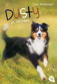 Dusty in Gefahr / Dusty Bd.2