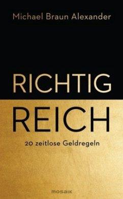 Richtig reich - Braun Alexander, Michael