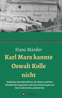 Karl Marx kannte Oswalt Kolle nicht - Marder, Hans
