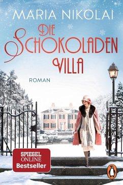 Die Schokoladenvilla / Schokoladen-Saga Bd.1 - Nikolai, Maria