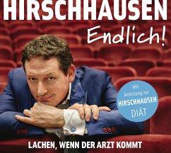Endlich! - Lachen, wenn der Arzt kommt, 1 Audio-CD - Hirschhausen, Eckart von
