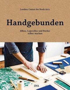 Handgebunden - Alben, Leporellos und Bücher sel...