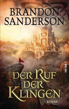Der Ruf der Klingen / Die Sturmlicht-Chroniken Bd.5 - Sanderson, Brandon