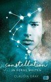 In ferne Welten / Constellation Bd.2