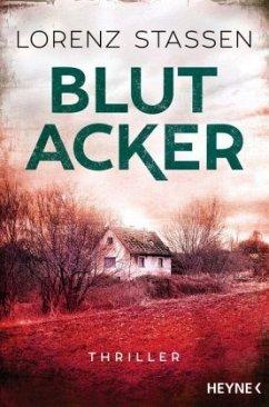 Blutacker / Nicholas Meller Bd.2 - Stassen, Lorenz
