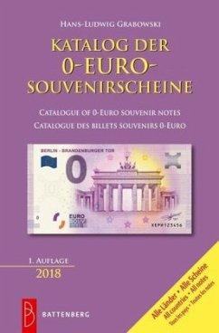 Katalog aller 0-Euro-Souvenirscheine - Grabowski, Hans-Ludwig