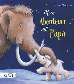 Mein Abenteuer mit Papa - Chapman, Jane