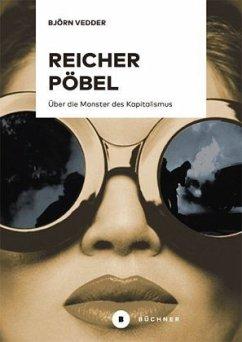 Reicher Pöbel - Vedder, Björn