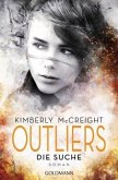 Die Suche / Outliers. Gefährliche Bestimmung Bd.1