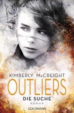 Die Suche / Outliers. Gefährliche Bestimmung Bd.1 - McCreight, Kimberly