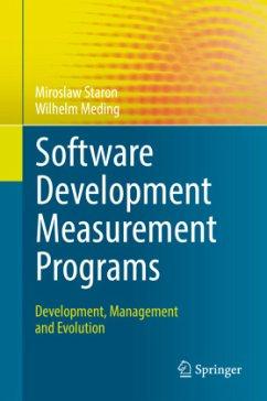 Software Development Measurement Programs - Staron, Miroslaw; Meding, Wilhelm