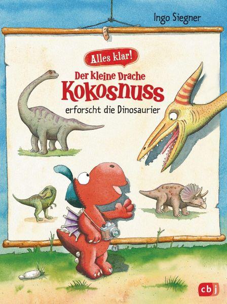 Der Kleine Drache Kokosnuss Erforscht Die Dinosaurier Der Kleine Drache Kokosnuss Alles Klar Bd1