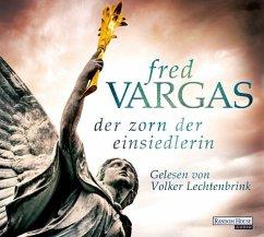 Der Zorn der Einsiedlerin / Kommissar Adamsberg Bd.12 (6 Audio-CDs) - Vargas, Fred