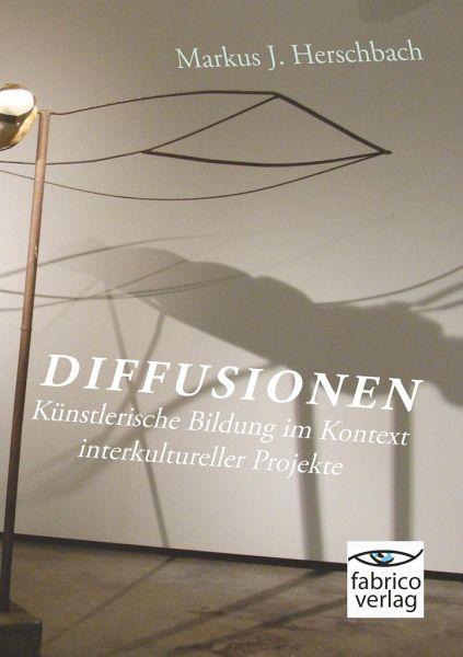 Diffusionen - Herschbach, Markus J.