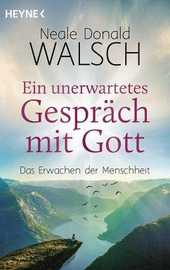 Ein unerwartetes Gespräch mit Gott - Walsch, Neale Donald