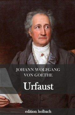 Urfaust - Goethe, Johann Wolfgang von