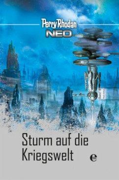 Sturm auf die Kriegswelt / Perry Rhodan - Neo Platin Edition Bd.18 - Rhodan, Perry