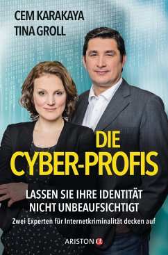 Die Cyber-Profis - Karakaya, Cem; Groll, Tina