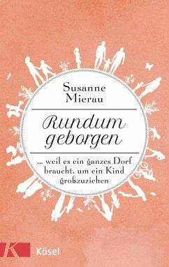 Rundum geborgen - Mierau, Susanne
